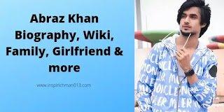 Abraz Khan biography wiki